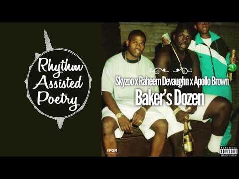 Skyzoo - Baker's Dozen (ft. Raheem Devaughn) [Produced by Apollo Brown]