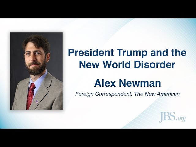 President Trump and the New World Disorder