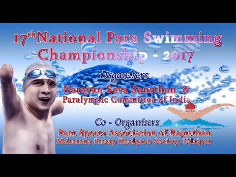 17th National Paralymic Swimming Compition 2017| || Narayan Seva Sansthan ||