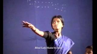 Blind Woman In India Instantly Healed Miracle - Mel Bond