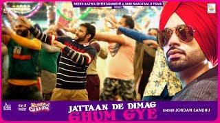 Jattaan De Dimag Ghum Gye Full HD Jordan Sandhu New Punjabi Songs 2019