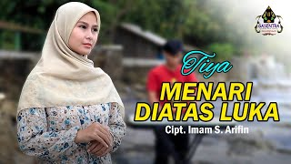 Download MENARI DIATAS LUKA (Imam S Arifin) - TIYA (Cover Dangdut)