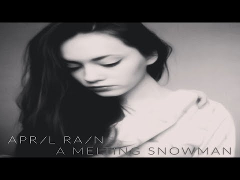 April Rain - A melting snowman [Full EP]