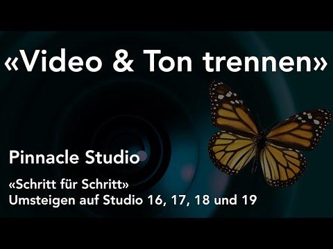 Video und Ton trennen in Pinnacle Studio  - Umsteigen auf Studio 16, 17, 18 und 19