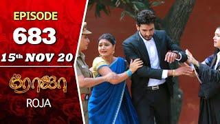 ROJA Serial   Episode 683   15th Nov 2020   Priyanka   SibbuSuryan   SunTV Serial  Saregama TVShows