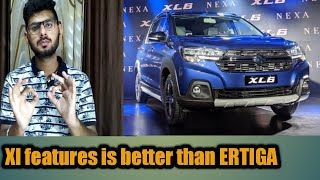 all important features of MARUTI SUZUKI XL 6 | built quilty is better ?