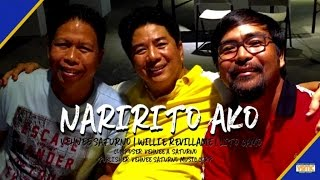 Willie Revillame Ft. Vehnee Saturno and Lito Camo - Naririto Ako (Lyric Video)