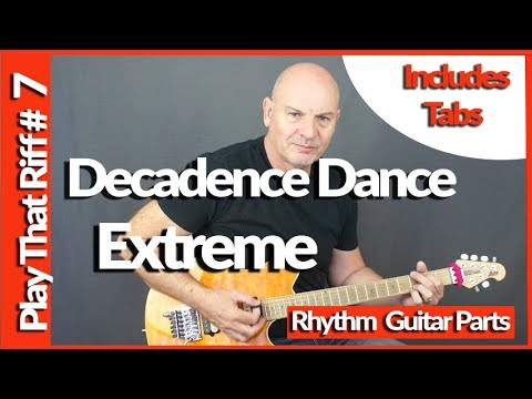 Decadence Dance By Extreme Guitar Lesson Play That Riff #7 with Tabs