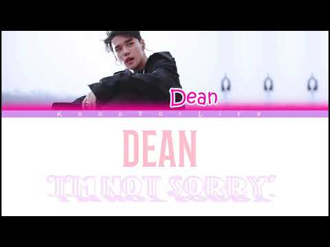 Dean 'I'm Not Sorry' Color Coded Lyrics [Eng]