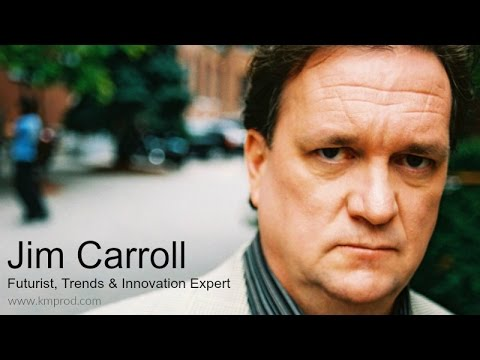 Jim Carroll - The Future Belongs to Those Who Think Big