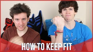 How to Keep Fit | Liam Dryden & Tom Burns