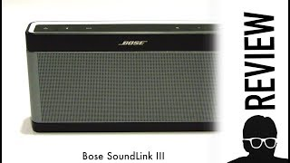 Bose SoundLink III Speaker in 2018? Watch This Before you buy!