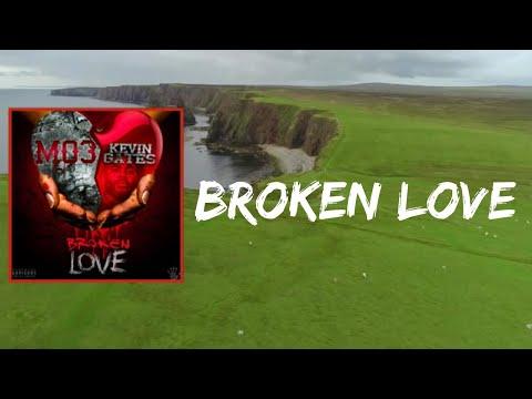 Mo3 & Kevin Gates – Broken Love (Lyrics)