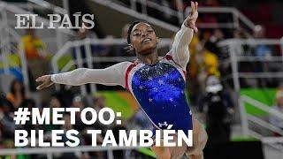 MeToo: Biles también fue víctima de abusos sexuales | Deportes
