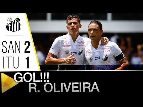 Santos 2 x 1 Ituano | GOL DO RICARDO OLIVEIRA | Paulistão (06/02/16)