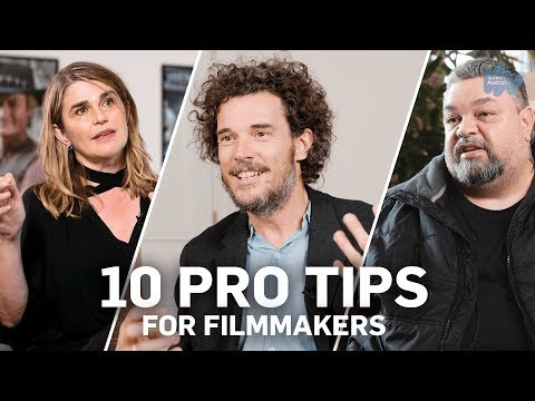 10 Pro Tips For Filmmakers - 2019