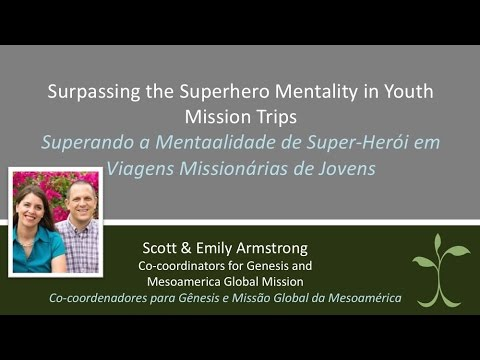 Surpassing the Superhero Mentality in Youth Missions Trips - Youth Ministry Academy (NYI)