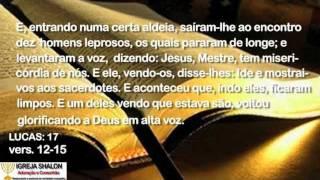 IGREJA SHALON GOIÂNIA: LUCAS 17, vers. 12-15. Gratidão, Pr. Sidney Lourenço, Goiânia-GO