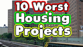 Top 10 Worst Housing Projects in The United States