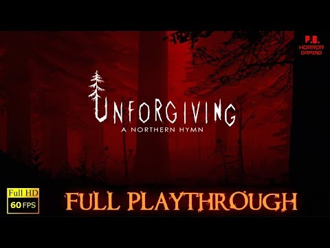 Unforgiving : A Northern Hymn | Full Playthrough | Gameplay Walkthrough No Commentary 1080P / 60FPS