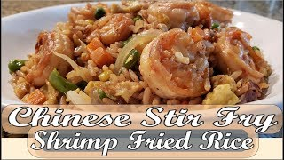 How to make Chinese Stir Fry Shrimp Fried Rice