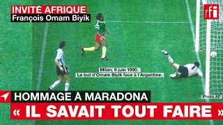 F. Omam Biyik : « #Maradona techniquement savait tout faire avec le ballon »