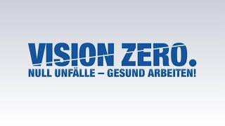 BG RCI - VISION ZERO. Null Unfälle - gesund arbeiten!