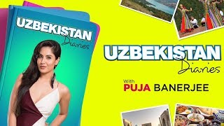 Hoichoi Unlimited | Uzbekistan Diaries | Episode 2 | Puja Banerjee