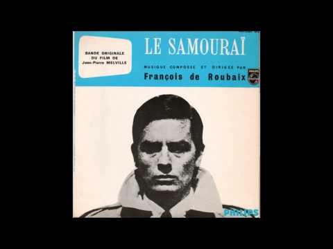 le samourai ( remixe partie 2) francois de roubaix 1967