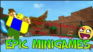 Tips and Tricks to help you in roblox Epic Minigames