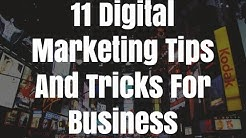 11 Digital Marketing Tips And Tricks For Business