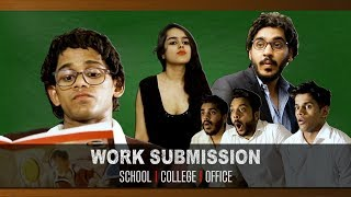 Work Submissions School | College | Office
