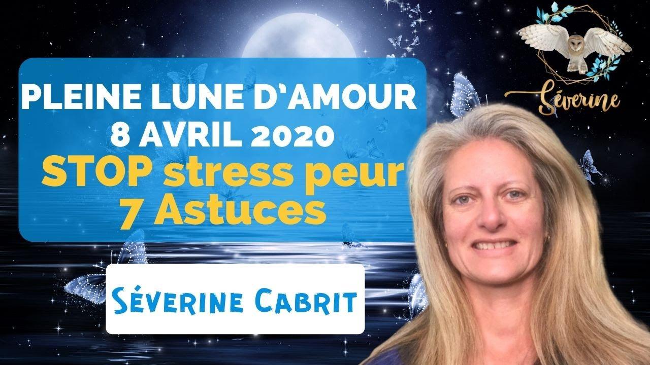 La pleine lune d'amour du 8 avril - comment libérer stress et peurs