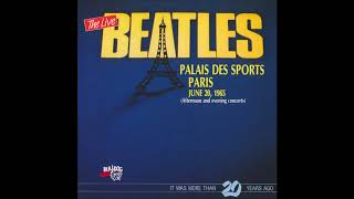 The Beatles - Rock and Roll Music (Live At The Palais Des Sports, June 20th, 1965)