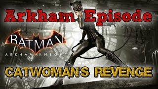 """Batman: Arkham Knight"" Walkthrough (Hard), Catwoman"