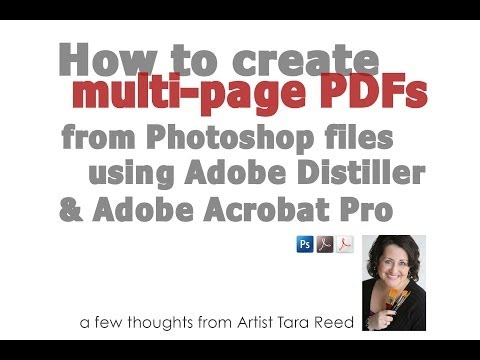 How To Create Multi Page Pdfs From Photoshop Using Adobe Distiller And Adobe Acrobat Pro