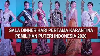 Gambar cover EVENING GOWN GALA DINNER HARI PERTAMA KARANTINA PUTERI INDONESIA 2020