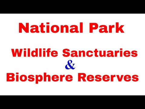National Park, Wildlife Sanctuaries and Biosphere Reserves of India | Static GK [In Hindi]
