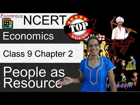 NCERT Class 9 Economics Chapter 2: People as Resource