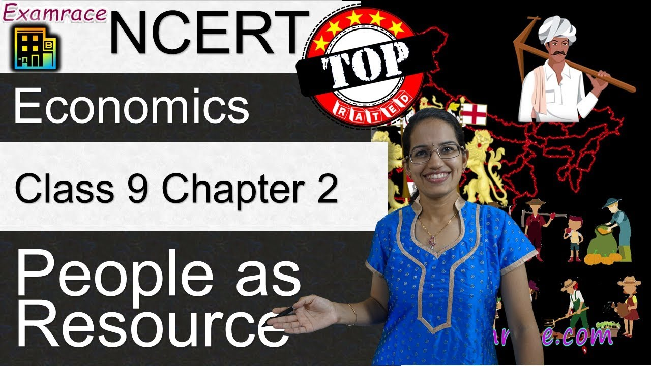 NCERT Class 9 Economics Chapter 2: People as Resource -Examrace | English |  CBSE