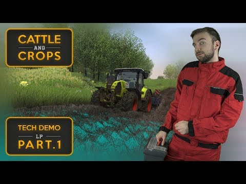 LEPŠÍ FARMING SIMULATOR? | Cattle and Crops Tech Demo #01