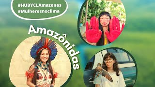 Documentário Amazônidas | Hub YCL Amazonas