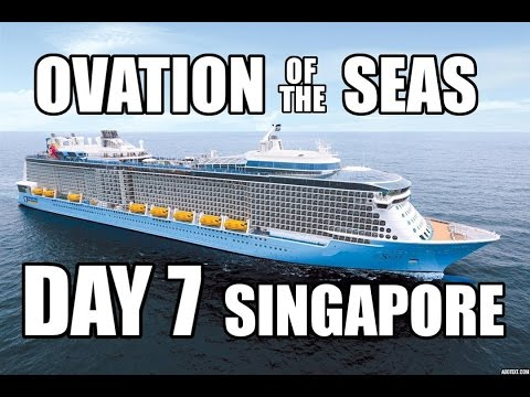 Royal Caribbean: Ovation of the Seas - Singapore