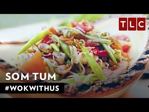 How to Make Som Tum Green Papaya Salad  WokWithUs S1E1