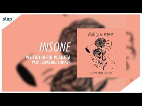 """Insone - Plutão Já Foi Planeta (Álbum """"A Última Palavra Feche A Porta"""") [Áudio Oficial]"""