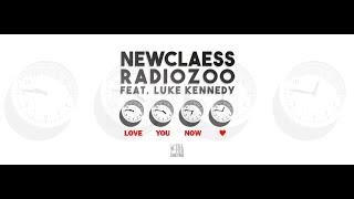 Play Love You Now (feat. RADIOZOO & Luke Kennedy)