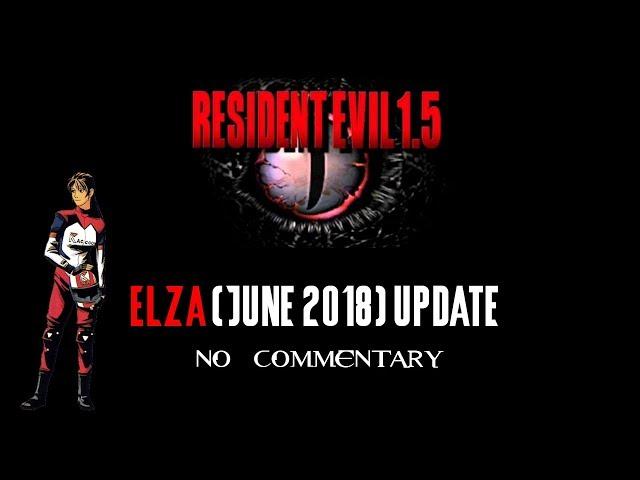 Resident Evil 1.5 - Elza Full Walkthrough - (June 2018 Update) [No Commentary]