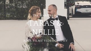 Taras & Nellie | Cinematic Wedding Video