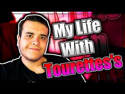 My Life Dealing With Tourette's Syndrome. (My Tourette's Story)
