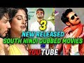 3 New YouTube Released South Indian Movies In Hindi   2019 South Indian Movies In Hindi